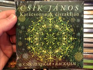 Csík János – Karácsonynak Éjszakáján / Csík Zenekar, Rackajam / Gryllus Audio CD / GCD 078