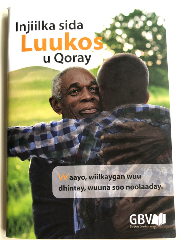 Injiilka sida Luukos u Qoray / Somali language Gospel of Luke / Great Soul winning booklet / Gute Botschaft Verlag 2020 / GBV 1793034 (9783961625215)