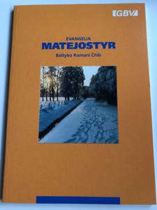 Evangelia Matejostyr - Baltyko Romani Čhib / Gospel of Matthew Baltic Romani language (Lithuanian dialect / Paperback Gute Botschaft Verlag / GBV 84301 (RomaniMatthew)