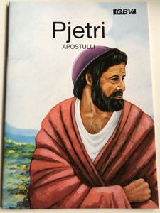Pjetri Apostulli by Carine Mackenzie / Albanian edition of Peter the apostle / Gute Botschaft Verlag 1999 / GBV / Gospel booklet for children / Full color pages (GBV14816)