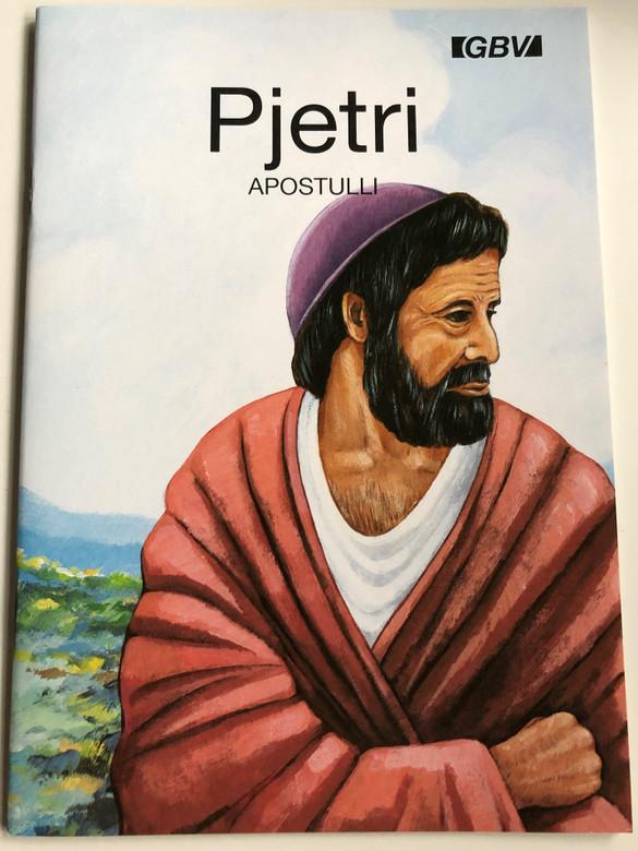 Pjetri Apostulli by Carine Mackenzie / Albanian edition of Peter the apostle / Gute Botschaft Verlag 1999 / GBV / Gospel booklet for children / Full color pages (GBV14816)
