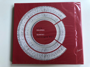 Kelemen Quartet - Live at Carnegie Hall / Hunnia Records & Film Production Audio CD 2018 / HRCD 1814