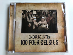 Omega Country - 100 Folk Celsius ‎/ Hunnia Records ‎Audio CD 2017 / HRCD1741