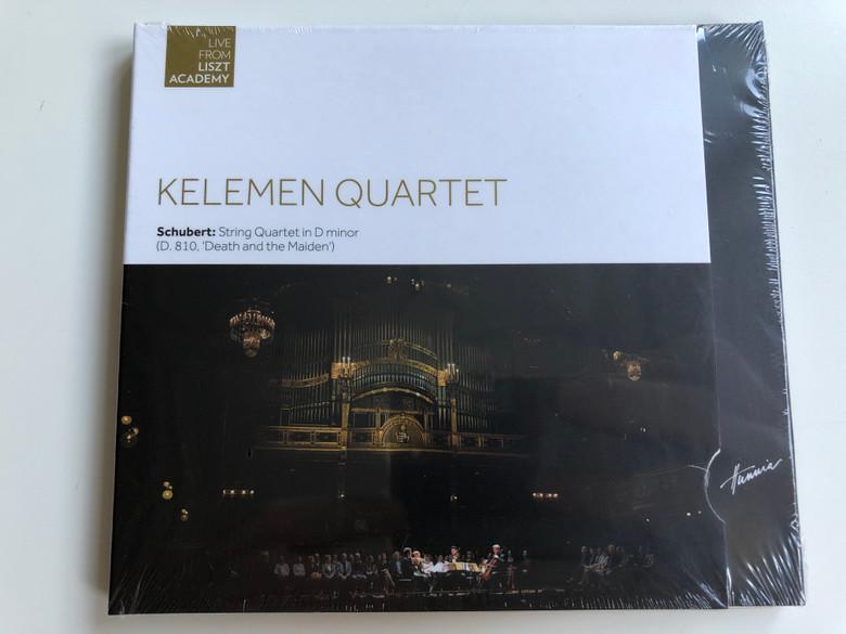 Kelemen Quartet - Schubert: String Quartet in D minor (D. 810, 'Death and the Maiden') / Live From Liszt Academy / Hunnia Records & Film Production Audio CD 2015 / HRCD 1518