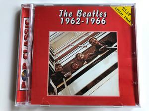 The Beatles – 1962 - 1966 / Total time 73.12 / Pop Classic / Euroton Audio CD / EUCD-0013