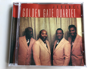 Jesebel - Golden Gate Quartet / ACD Audio CD / CD 154.945