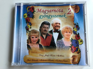 Magyarnóta Gyöngyszemek 2. / Dóry József, Kovács Apollónia, Gaál Gabriella, Madarász Katalin, Kadlott Károly / Kadencia Kft. Audio CD / 08502 RNR