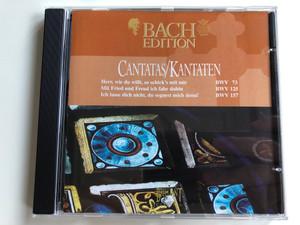 Bach Edition / Cantatas=Kantaten / Herr, Wie Du Wilt, So Schick's Mit Mir BWV 73, Mit Fried Und Freud Ich Fahr Dahin BWV 125, Ich Lasse Dich Nicht, Du Segnest Mich Dem BWV 157 / Brilliant Classics Audio CD / 99373/2