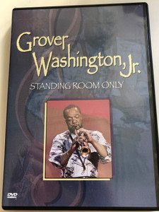 Grover Washington, Jr. DVD 1990 Standing Room Only / Nice and Easy, Take Me There, Time out of Mind / BMG (828765067799.)