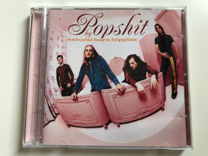 Popshit by Natural Born Hippies / RCA Audio CD 1999 / 74321 64366 2