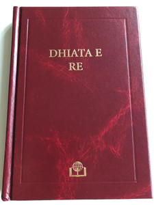 Dhiata e re - Albanian language New Testament / Bible Society Resources 2014 / BSRL / Albanian NT Standard (9781843641650)