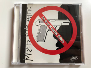 Misfits In The Attic – I'm Tired Of Duckin' Bullets / Saturn Records Audio CD 1994 / SR-CD 9501-Promo