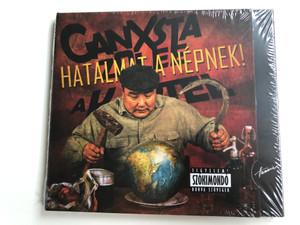 Ganxsta Zolee És A Kartel – Hatalmat A Népnek! / Hunnia Records & Film Production Audio CD 2012 / HRCD 1208