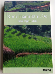 Vietnamese New Testament (Special Edition) - New Translation / Kinh thánh Tân ước - bản dịch mới / Gute Botschaft Verlag 2005 / Paperback / GBV 62200 / Vietnam NT (GBV62200)