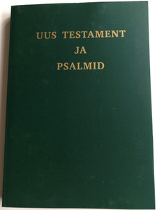 Uus Testament ja Psalmid / Estonian New Testament with Psalms / Gute Botschaft Verlag / GBV 1242020 / Estonian NT / Paperback, Green (9783961620111)