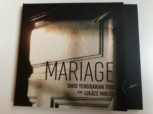 Mariage - David Yengibarian Trio Feat. Lukacs Miklos / Hunnia Records & Film Production Audio CD 2014 / HRCD1411