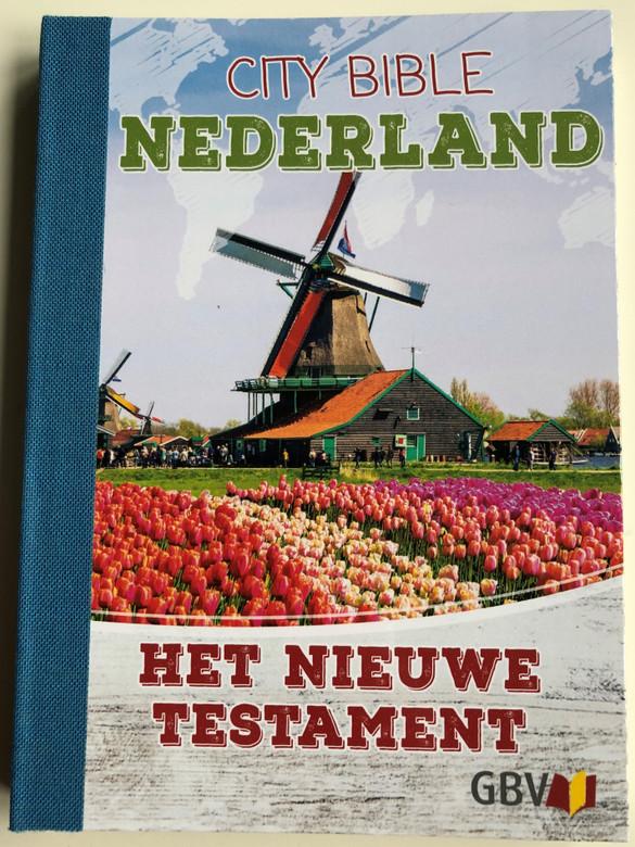City Bible Nederland - Dutch New Testament / Het Nieuwe Testament / Gute Botschaft Verlag 2018 / GBV 1282020 / Paperback / Dutch NT (9783961622696)