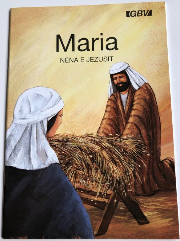 Maria Nena e Jezusit by Carine Mackenzie / Albanian edition of Mary, Mother of Jesus / Gute Botschaft Verlag 1999 / GBV 14812 (GBV14812)