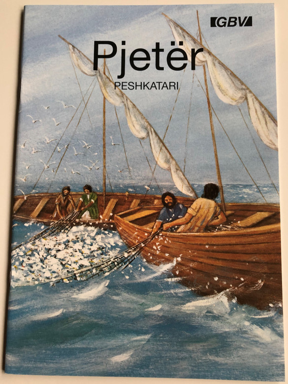 Pjeter Peshkatari by Carine MacKenzie / Albanian edition of Peter the Fisherman / Gute Botschaft Verlag 1999 / GBV 14813 / Paperback / Evangelism booklet (GBV14813)