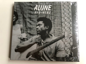 Alune - Ayo, Nene / Hunnia Records & Film Production Audio CD 2011 / HRCD1103