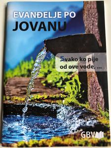 Evanđelje po Jovanu - Serbian Gospel of John (Latin script) / Novi srpski prevod / Gute Botschaft Verlag 2020 / GBV 1433040 (9783961624089)