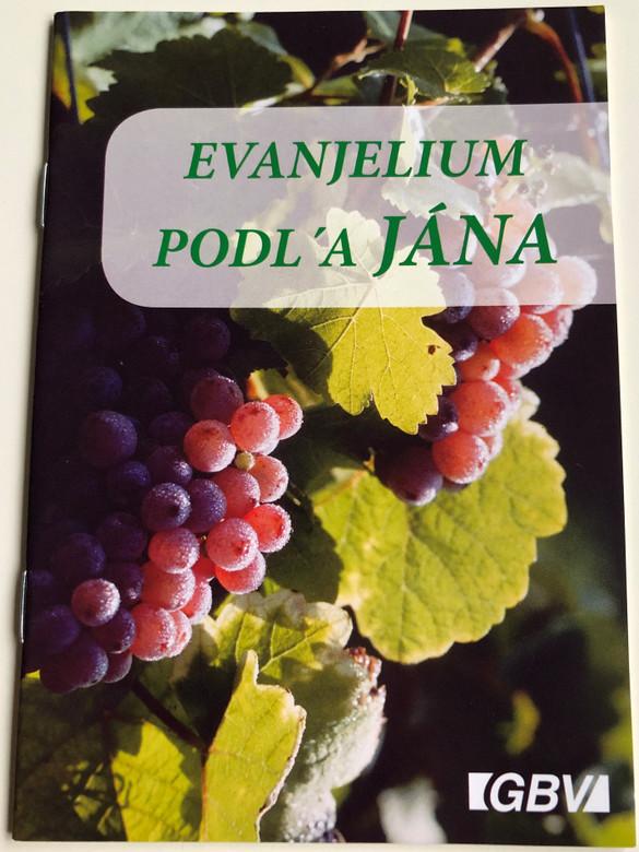Evanjelium Podl'a Jána - Slovak Gospel of John - Outreach booklet - for Evangelism / Gute Botschaft Verlag 2008 / GBV 44304 (9783866981300)