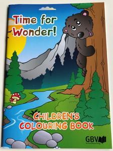 Time for Wonder! Children's Colouring Book / Gute Botschaft Verlag 2017 / Paperback / GBV 0382 / For Children ages 4-8 (9783866983434)