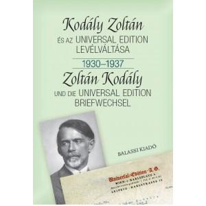 Kodály Zoltán és az Universal Edition levélváltása i. 1930--1937 / Bónis Ferenc / Balassi Kiadó / Exchange of letters between Zoltán Kodály and the Universal Edition i. 1930–1937 (9789634560135)