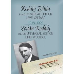 Kodály Zoltán és az Universal Edition levélváltása I. 1918--1929 / Bónis Ferenc / Balassi Kiadó / Exchange of letters between Zoltán Kodály and the Universal Edition I. 1918--1929 (9789634560128)