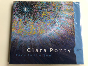 Clara Ponty - Face to the Sun / Hunnia Records & Film Production Audio CD 2019 / HRCD 1913