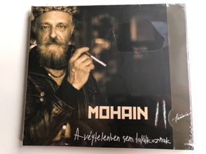 Mohain – A Végtelenben Sem Találkoznak / Hunnia Records & Film Production Audio CD 2015 / HRCD 1509