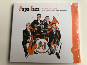 PapaJazz - My Blue Heavin - With Special Guest Scott Robinson / Hunnia Records & Film Production Audio CD 2015 / HRCD 1524