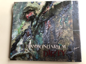 Hammondarium – Dirty / Hunnia Records & Film Production Audio CD 2010 / HRCD 1010