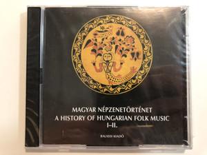 Magyar Népzenetörténet CD by Paksa Katalin / Balassi Kiadó / A history of Hungarian Folk Music I-II. CD (9789635067282)