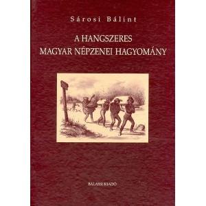 A hangszeres magyar népzenei hagyomány by Sárosi Bálint / Balassi Kiadó / The instrumental Hungarian folk music tradition / Hardcover (9789635067787)