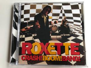 Roxette – Crash! Boom! Bang! / EMI Audio CD 1994 / 724382872726