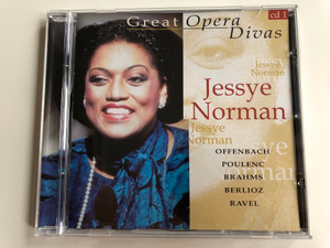 Great Opera Divas CD 1 / Jessye Norman / Offenbach, Poulenc, Brahms, Berlioz, Ravel / Disky Classics Audio CD 1999 / BX 706242