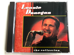 Lonnie Donegan ‎– The Collection / The Collector Series / Castle Communications Audio CD 1989 / CCSCD 223