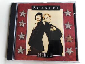 Scarlet – Naked / WEA Audio CD 1995 / 4509-97643-2