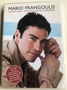 Mario Frangoulis - Sometimes I Dream DVD 2002 Live in concert / Features duet with Justin Hayward of The Moody Blues / Directed by David Mallet / SVD 87794 / Luna Rosa, Non Sará, Nights in white satin (5099708779498)