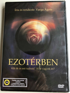Ezotérben DVD 2009 / Directed by Varga Ágota / Hungarian Documentary about Esoterism (5996357344131)