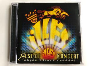 Illés – Best Of Illés Koncert - Válogatás 3 Koncert Felvételeiből / Hungaroton Audio CD 2005 / HCD 71196