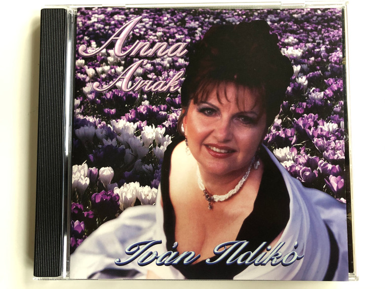 Anna Ariak - Ivan Ildiko / Hungaroton Classic Audio CD 2002 Stereo / HCD 32173