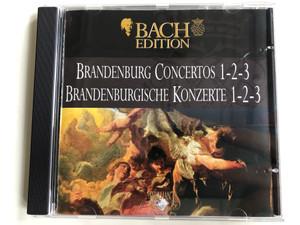 Bach Edition / Brandenburg Concertos 1-2-3 = Brandenburgische Konzerte 1-2-3 / Brilliant Classics Audio CD / 99360/1