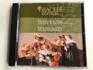 Bach Edition / Violin Sonatas BWV 1014-1016 = Violinsonaten / Brilliant Classics ‎Audio CD / 99375/11
