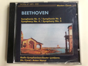 Beethoven - Symphonie Nr. 4, Symphonie Nr. 5 = Symphony No. 4, Symphony No. 5 / Radio-Symphonieorchester Ljubljana, Conducted: Anton Nanut / Master Classic Audio CD / CLS 4236