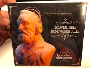 Les Aventures De Monsieur Jules / Spanish Brass, Albert Guinivart / Spanish Brass Audio CD / V-2909-2019