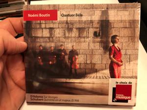 Noemi Boutin - Quatuor Bela / D'Adamo - Sur Vestiges, Schubert - Quintette en ut majeur, D. 956 / Le Choix De France Musique / NoMadMusic Audio CD 2019 / NMM066