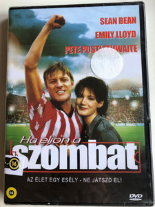 When Saturday Comes DVD 1996 Ha eljön a szombat / Directed by Maria Giese / Starring: Sean Bean, Emily Lloyd, Pete Postlethwaite (5999882941073)