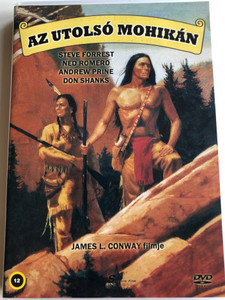 The Last Mohican DVD 1977 Az utolsó mohikán / Directed by James L. Conway / Starring: Steve Forrest, Ned Romero, Andrew Prine, Don Shanks (5999884099208)